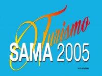 Sama 2005 Turismo