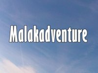 Malakadventure