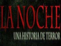 La Noche Una Historia de Terror