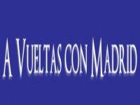 A vueltas con Madrid