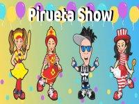 Pirueta Show