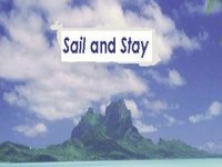 Sail and Stay